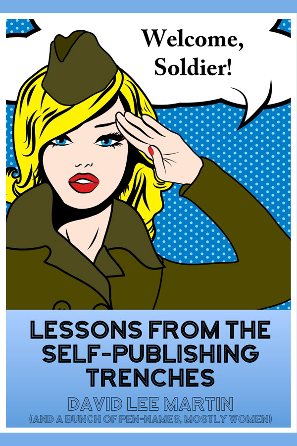 Lessons from the self-publishing trenches David Martin