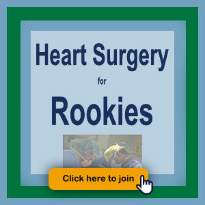 Heart Surgery for Rookies